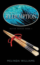 Something Called Redemption by Melinda Williams