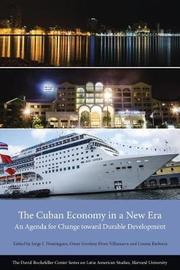 The Cuban Economy in a New Era by Jorge I. Dominguez