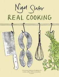 Real Cooking by Nigel Slater image