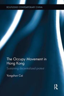 The Occupy Movement in Hong Kong by Yongshun Cai image