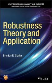 Robustness Theory and Application by Brenton R Clarke image