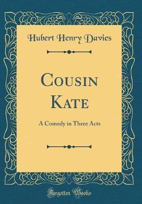 Cousin Kate by Hubert Henry Davies image