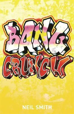 Bang Crunch by Neil Smith image