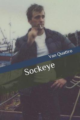 Sockeye by Van Quattro