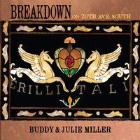 Breakdown On 20th Ave. South by Buddy & Julie Miller