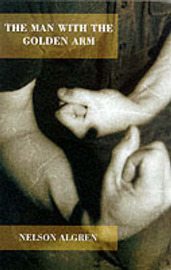 The Man with the Golden Arm by Nelson Algren image