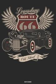 Legendary Route 66 Old School Notebook by Look at My Book