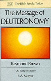 The Message of Deuteronomy by Raymond Brown image