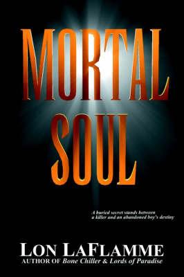 Mortal Soul by Lon LaFlamme image