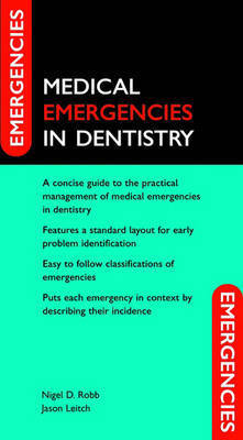 Medical Emergencies in Dentistry by Nigel D. Robb