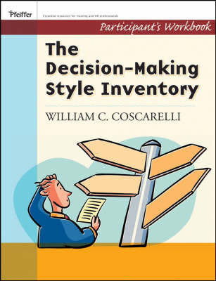 Decision Making Style Inventory by William C Coscarelli