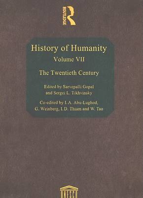 History of Humanity: Vol 7 by UNESCO