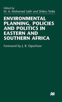Environmental Planning, Policies and Politics in Eastern and Southern Africa