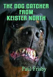 The Dog Catcher from Keister North by Paul Frisby image