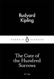 The Gate of the Hundred Sorrows by Rudyard Kipling image
