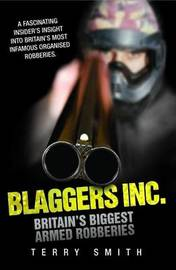 Blaggers Inc by Terry Smith