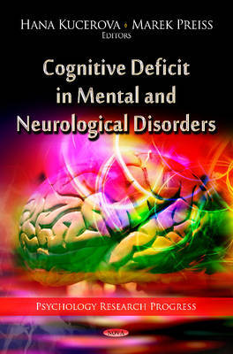 Cognitive Deficit in Mental and Neurological Disorders