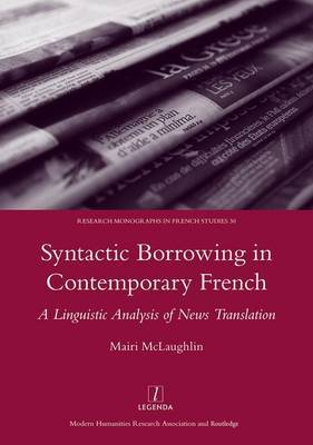 Syntactic Borrowing in Contemporary French by Mairi Malaughlin