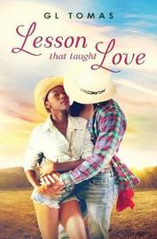 Lesson That Taught Love by G L Tomas image