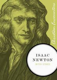 Isaac Newton by Mitch Stokes image