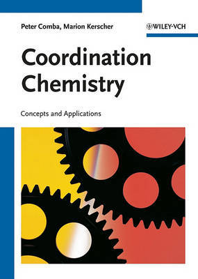 Coordination Chemistry by Peter Comba