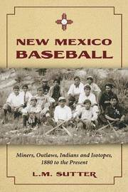 New Mexico Baseball by L.M Sutter image