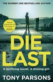 Die Last by Tony Parsons