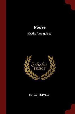 Pierre by Herman Melville image