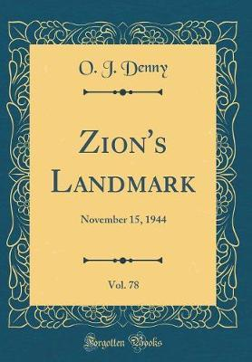 Zion's Landmark, Vol. 78 by O J Denny