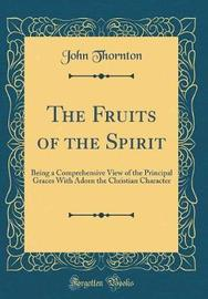 The Fruits of the Spirit by John Thornton image
