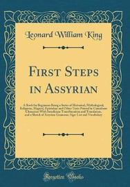 First Steps in Assyrian by Leonard William King image