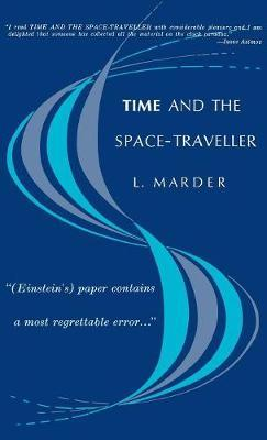 Time and the Space-Traveller by L. Marder