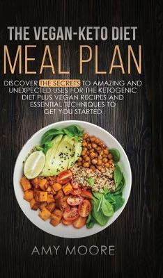The Vegan Keto Diet Meal Plan Amy Moore Book In Stock Buy Now At Mighty Ape Nz