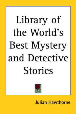 Library of the World's Best Mystery and Detective Stories image