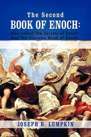 The Second Book of Enoch by Joseph B Lumpkin