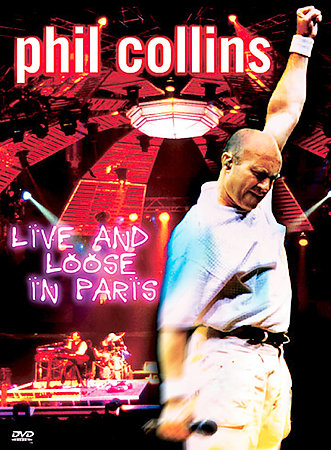 Phil Collins - Live And Loose in Paris on DVD image