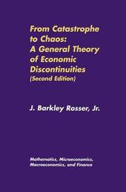 From Catastrophe to Chaos: Volume 1 by J.Barkley Rosser