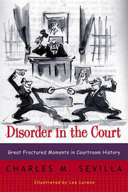 Disorder in the Court by Charles M. Sevilla