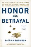Honor and Betrayal by Patrick Robinson