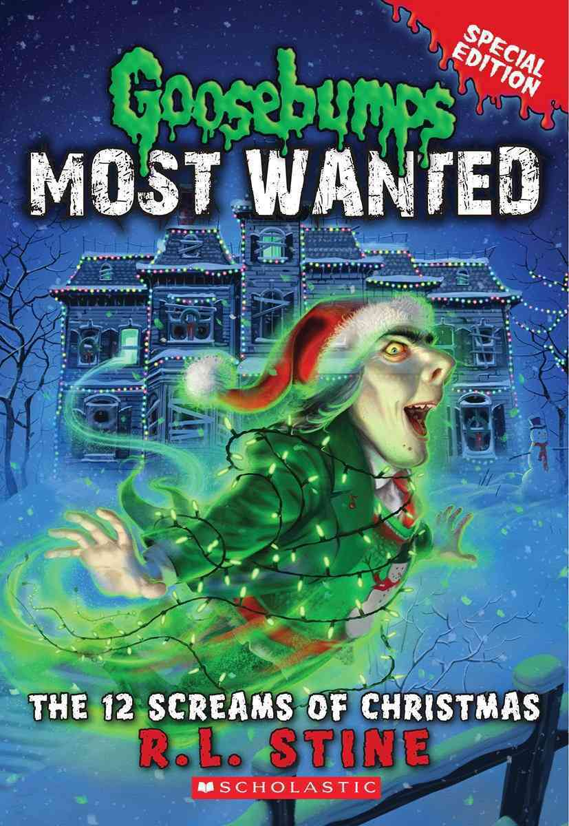 Goosebumps Most Wanted Special Edition: #2 12 Screams of Christmas by R.L. Stine image