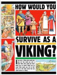 How Would You Survive as a Viking by Jacqueline Morley image