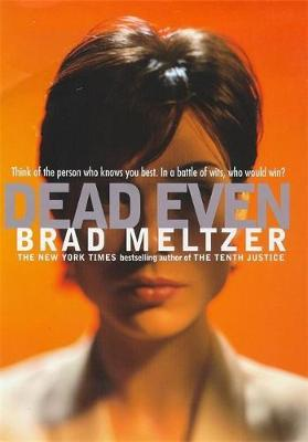 Dead Even by Brad Meltzer image