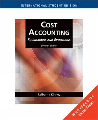 Cost Accounting by Cecily A Raiborn