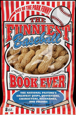 The Funniest Baseball Book Ever by Peter Handrinos image
