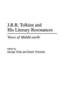 J.R.R. Tolkien and His Literary Resonances by George Clark image