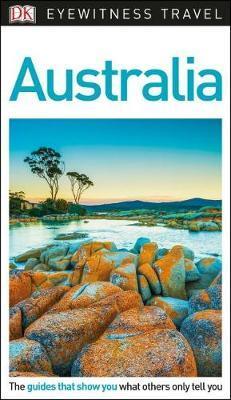 DK Eyewitness Australia by DK Eyewitness