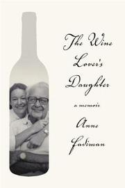 The Wine Lover's Daughter by Anne Fadiman