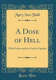 A Dose of Hell by Mary Ives Todd image