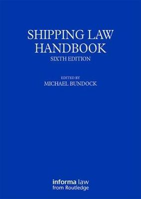 Shipping Law Handbook by Michael Bundock