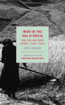 War in Val d'Orcia by Iris Origo image